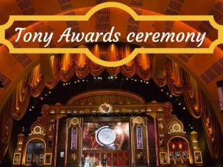 Tony Awards ceremony