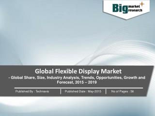 Research Report on Global Flexible Display Market 2015-2019