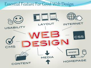 Essential Feature For Good Web Design