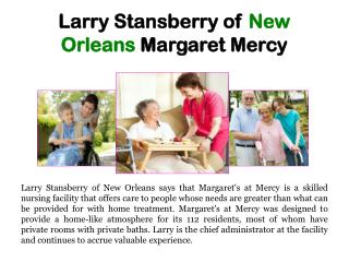 Larry Stansberry of New Orleans_Margaret Mercy