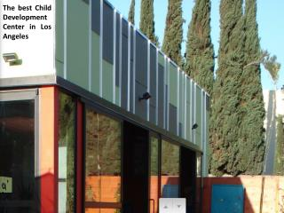 The best Child Development Center in Los Angeles