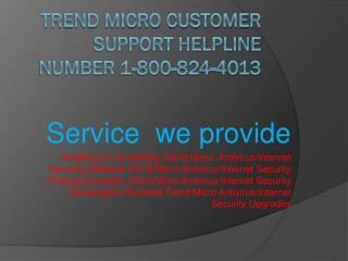 1-800-824-4013 Trend Micro Customer Support Helpline NumbeR