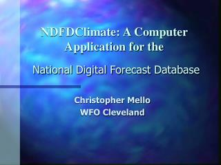 NDFDClimate: A Computer Application for the National Digital Forecast Database