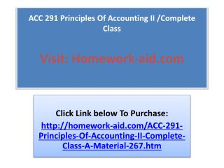 ACC 291 Principles Of Accounting II /Complete Class