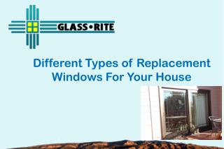 Different Types of Replacement Windows For Your House