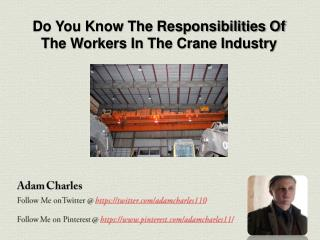 What are the responsibilities of the staff used in crane ope