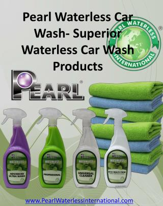 Pearl Waterless Car Wash- Superior Waterless Car Wash Produc