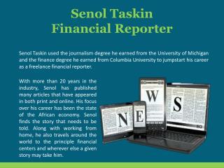 Senol Taskin - Financial Reporter
