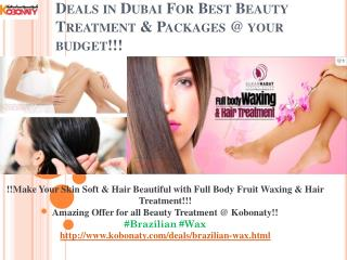 Brazilian wax@ cheapest price