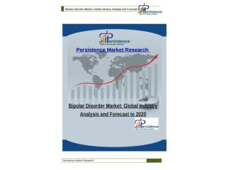 Bipolar Disorder Market: Global Industry Analysis