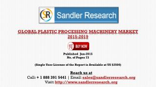 Plastic Processing Machinery Market 2019 – Key Vendors Resea