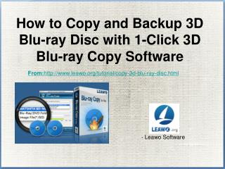 How to Copy and Backup 3D Blu-ray Disc with 1-Click