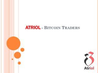 Atriol Bitcoin Traders