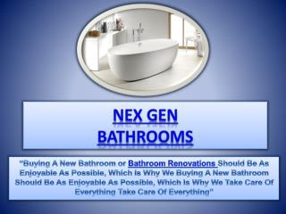 Nex Gen Bathrooms|Bathroom renovations Melbourne