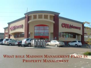 What Role Madison Management Plays In Property Management