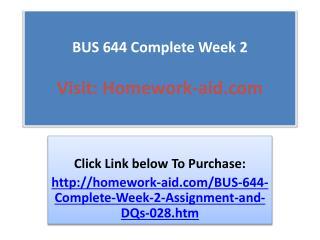 BUS 644 Complete Week 2