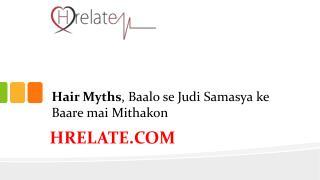Hair Myths Me Janiye Balo Se Judi Samasya