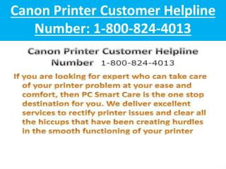 (1-800-824-4013)  Canon Printer Customer Helpline Number