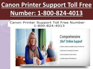 (1-800-824-4013)  Canon Printer Support Toll Free Number