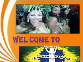 Samba Dancers for Hire