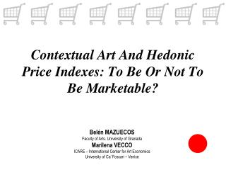Contextual Art And Hedonic Price Indexes: To Be Or Not To Be Marketable?