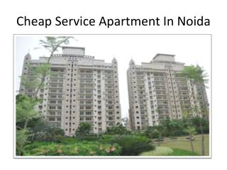 cheap service apartments in noida