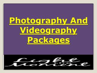 Photography And Videography Packages