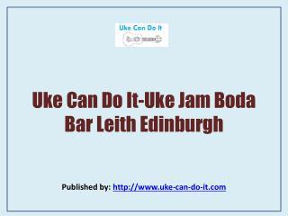 Uke Jam Boda Bar Leith Edinburgh