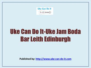 Uke Jam Boda Bar Leith Edinburgh