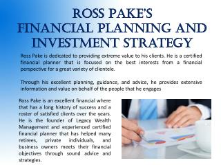 Ross Pake's _ Financial Planning and Investment Strategy