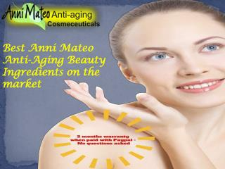 Best anni mateo anti aging beauty ingredients on the market