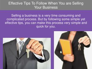 Effective Tips To Follow When You are Selling Your Business