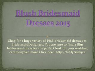 Blush Bridesmaid Dresses 2015