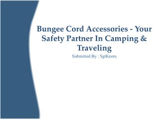 Bungee Cord Accessories - Your Safety Partner In Camping & T
