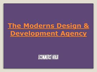 The Moderns Design & Development Agency