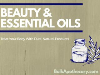 Beauty & Essential Oils