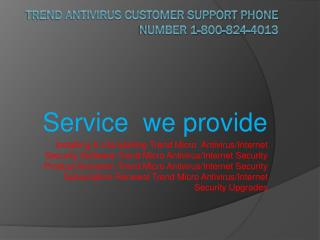1-800-824-4013  TREND MICRO Customer Support Phone Number