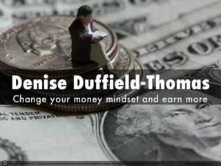 Change your money mindset and earn more – with Denise Duffie