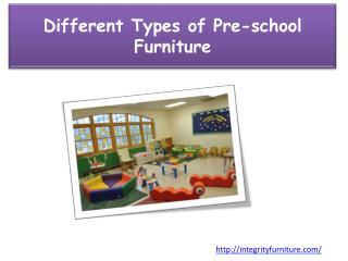 Different Types of Pre-school Furniture