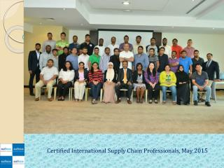 Certified International Supply Chain Professionals, May 2015