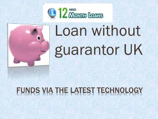 Quick 12 month loans UK @ http://www.need12monthloans.co.uk/