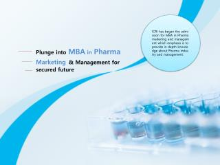Plunge into MBA in Pharma Marketing & Management for secured