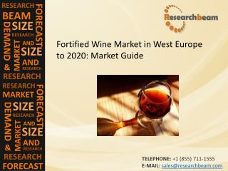 Fortified Wine Market in West Europe to 2020: Market Growth