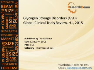 Glycogen Storage Disorders (GSD) Global Clinical Trials