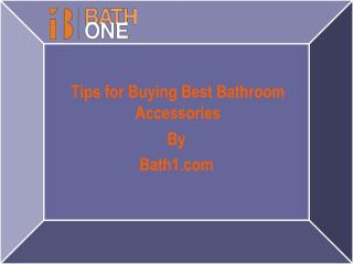 Tips for Buying Best Bathroom Accessories