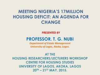 Meeting Nigeria's 17 Million Housing Deficit