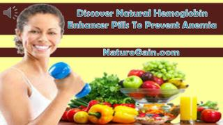 Discover Natural Hemoglobin Enhancer Pills To Prevent Anemia