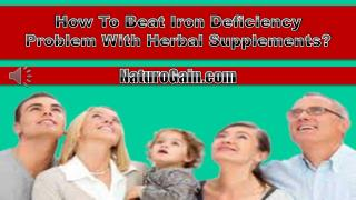 How To Beat Iron Deficiency Problem With Herbal Supplements?