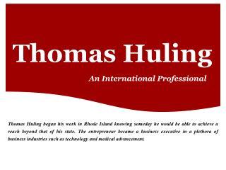 Thomas Huling - An International Professional