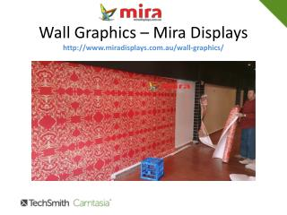 Wall Graphics is best option to display your brand - Mira Di